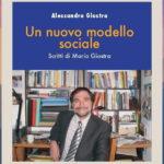 Un nuovo modello sociale. Scritti di Mario Giostra