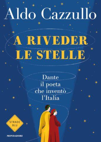 """""""A riveder le stelle"""" di Aldo Cazzullo"""