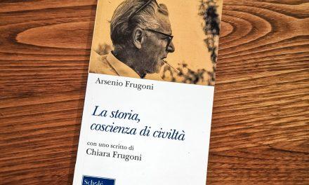 Arsenio Frugoni: la storia un'occasione per capire se stessi