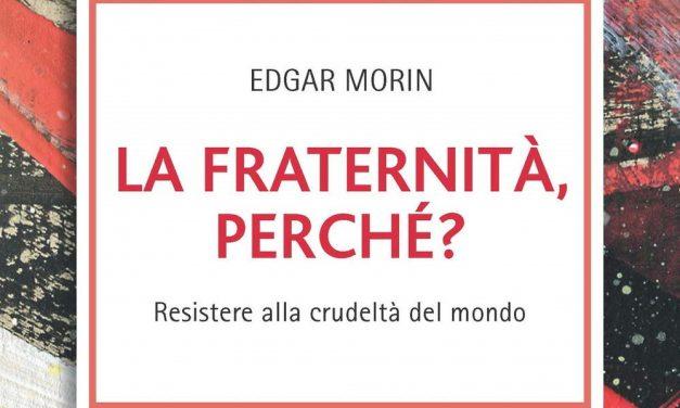 Edgar Morin e il suo concetto di fraternità